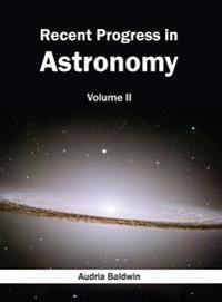 Recent Progress in Astronomy