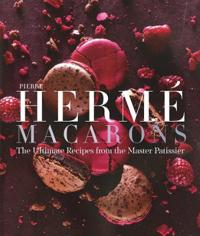 Pierre Herme Macarons: The Ultimate Recipes from the Master Patissier