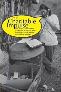 Charitable Impulse NGOs and Development in East and North East Africa