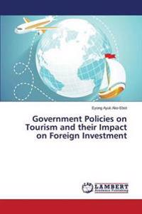 Government Policies on Tourism and Their Impact on Foreign Investment
