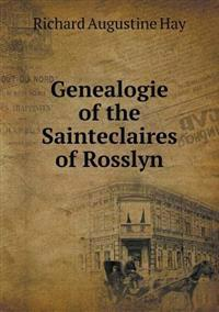 Genealogie of the Sainteclaires of Rosslyn
