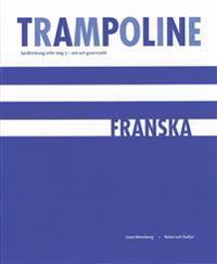 Trampoline : språkträning inför steg 3 : ord och grammatik. Franska