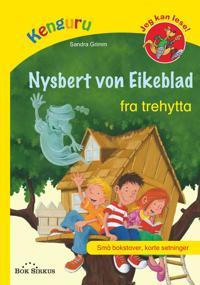 Nysbert von Eikeblad fra trehytta
