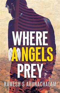 Where Angels Prey