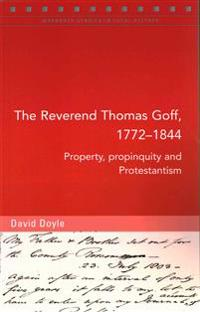The Reverend Thomas Goff, 1772-1844
