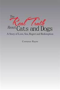 The Real Truth About Cats and Dogs