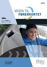 Veien til førerkortet; lærebok klasse B
