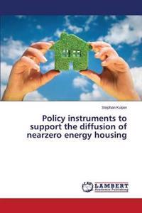 Policy Instruments to Support the Diffusion of Nearzero Energy Housing