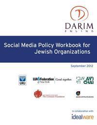 Social Media Policy Workbook for Jewish Organizations
