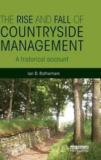 The Rise and Fall of Countryside Management