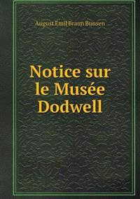 Notice Sur Le Musee Dodwell