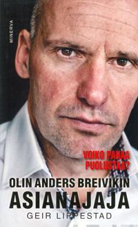 Olin Anders Breivikin asianajaja