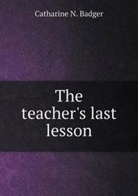 The Teacher's Last Lesson