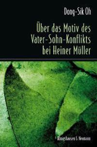 Über das Motiv des Vater-Sohn-Konflikts bei Heiner Müller
