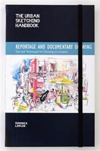 Reportage and Documentary Drawing