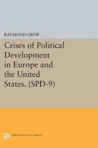 Crises of Political Development in Europe and the United States