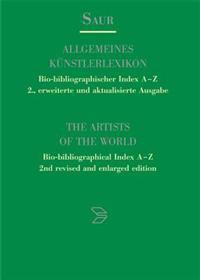 Allgemeines Kunstlerlexikon. Bio-bibliographischer Index A-z