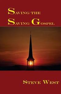 Saving the Saving Gospel