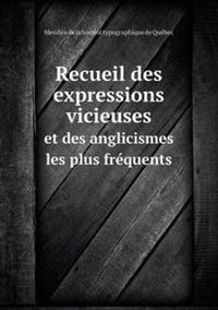 Recueil Des Expressions Vicieuses Et Des Anglicismes Les Plus Frequents