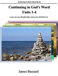 Continuing in God's Word: Units 1-4: A One-On-One Discipleship Course for All Believers