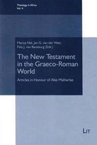 The New Testament in the Graeco-Roman World