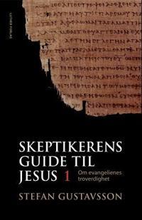 Skeptikerens guide til Jesus; del 1
