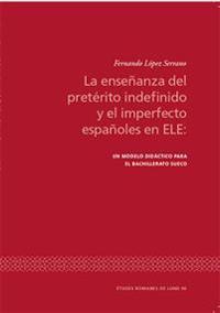 La enseñanza del pretérito indefinido y el imperfecto españoles en ELE: