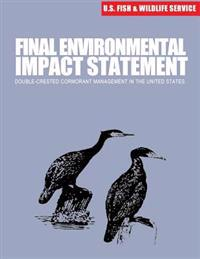 Final Environmental Impact Statement: Double-Crested Cormorant Management