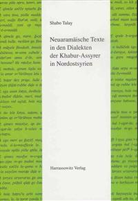 Neuaramaische Texte in Den Dialekten Der Khabur-assyrer in Nordostsyrien