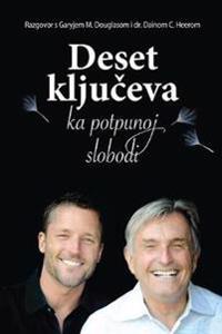 Deset Ključeva Ka Potpunoj Slobodi - Ten Keys to Total Freedom Croatian