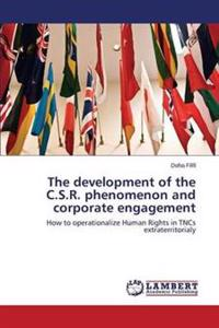 The Development of the C.S.R. Phenomenon and Corporate Engagement