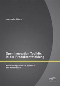 Open Innovation Toolkits in Der Produktentwicklung