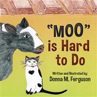 """moo"" Is Hard to Do"