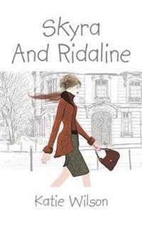 Skyra and Ridaline