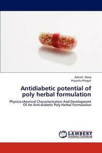 Antidiabetic Potential of Poly Herbal Formulation