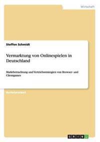 Vermarktung Von Onlinespielen in Deutschland