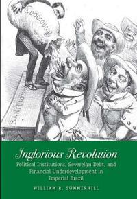 Inglorious Revolution