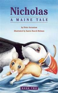 Nicholas A Maine Tale