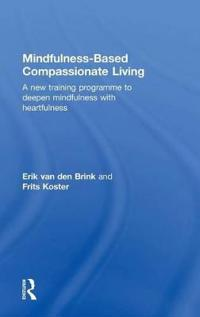 Mindfulness-Based Compassionate Living