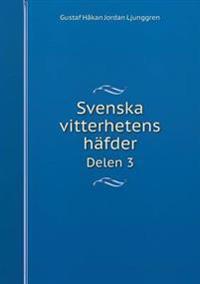 Svenska Vitterhetens Hafder Delen 3