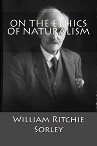 On the Ethics of Naturalism