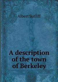 A Description of the Town of Berkeley