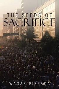 The Seeds of Sacrifice