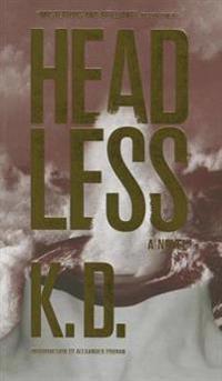 K. D. - Headless