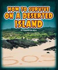 How to Survive on a Deserted Island