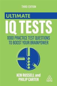Ultimate iq tests - 1000 practice test questions to boost your brainpower
