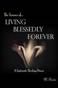 Living Blessedly Forever