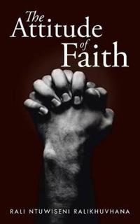 The Attitude of Faith
