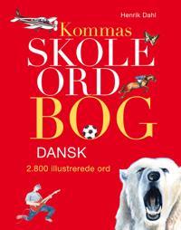 Kommas skoleordbog - dansk