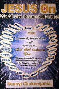 Jesus on: We All Live Because He Lives!
